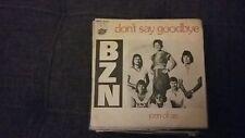 45T BZN-DONT SAY GOODBYE-