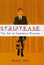 S.T.R.I.P.T.E.A.S.E.: The Art of Corporate Warfare by Mukul Deva