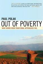 Out of Poverty: What Works When Traditional Approaches Fail by Paul Polak: Used