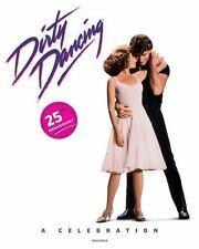 Dirty Dancing: A Celebration