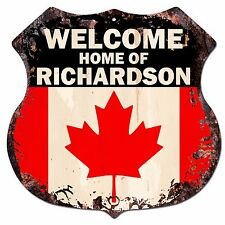 BPWC-0074 WELCOME HOME OF RICHARDSON Family Name Shield Canada Flag Chic Sign