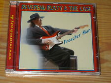 REVEREND RUSTY & THE CASE - PREACHER MAN / ALBUM-CD 2002 MINT!