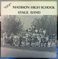 MADISON HIGH SCHOOL STAGE BAND live LP VG+ Private Press WI Jazz Funk 70s USA