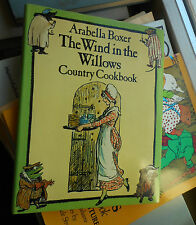 Arabella Boxer: The Wind in the Willows Country Cookbook, Ernest Shepard, 1983