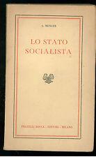 MENGER A. LO STATO SOCIALISTA BOCCA ANNI '40 BIBLIOTECA SCIENZE MODERNE 93