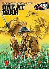 Great War: A Heroes History of, Andy Robertshaw, Very Good Book