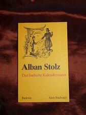 Alban Stolz - Der badische Kalendermann Badenia Verlag 1983 Alois Stiefvater xx