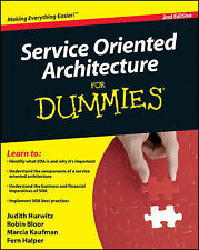 Service Oriented Architecture For Dummies (For Dummies-ExLibrary