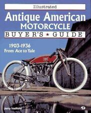 ILLUSTRATED ANTIQUE AMERICAN MOTOR CYCLE BUYER'S GUIDE, NEW 1996 160 PAGES SALE