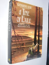 A Time Of Exile Book 1 of Westlands Cycle by Katherine Kerr PB Deverry 1st Ed AE