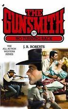 The Gunsmith 267: No Turning Back (Gunsmith, The) Roberts, J. R. Mass Market Pa