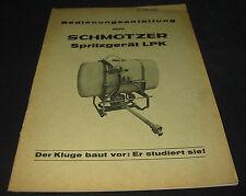 Betriebsanleitung Schmotzer Spritzgerät LPK Stand Februar 1971 Handbuch