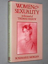 WOMEN & SEXUALITY in the Novels of THOMAS HARDY - Rosemarie Morgan (1988) SIGNED