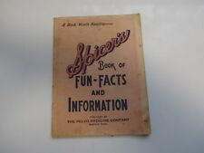 EARLY 1900'S SPICER'S BOOK OF FUN-FACTS & INFORMATION THE PELVO MEDICINE CO.Ads!