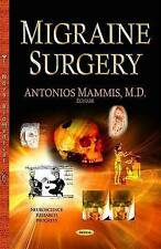 Migraine Surgery (Neuroscience Research Progress) - New Book Antonios Mammis