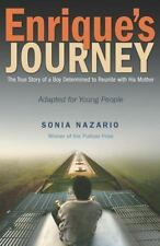 Enrique's Journey The Young Adult Adaptation: The True Story of a Boy Determin