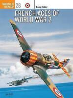 French Aces of World War 2 (Osprey Aircraft of the Aces 28) - New Copy