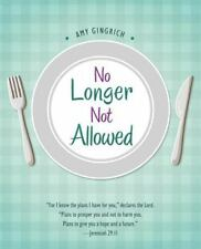 No Longer Not Allowed by Amy Gingrich (2016, Paperback)