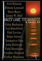 Carl HIAASEN, Elmore Leonard / Naked Came the Manatee First Edition 1996