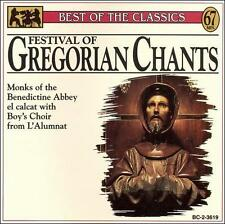 Best of the Classics: Festival Of Gregorian Chants by Monks of the Benedictine