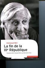 La fin de la IIIe RépubliquePrécédé de Berl, l'étrange témoin