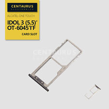 Sim SD Card Tray Holder For Alcatel One Touch Idol 3 (5.5) OT-6045 6045I 6045F