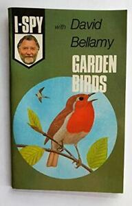 """I-Spy with David Bellamy: Garden Birds by """"Big Chief I-Spy"""" Paperback Book The"""