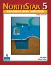 NorthStar Reading and Writing 5, Third Edition (Student Book) by Judy L. Miller