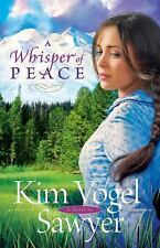 A Whisper of Peace by Kim Vogel Sawyer-SAVE $$ I COMBINE SHIPPING