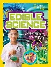 Edible Science: Experiments You Can Eat (Paperback or Softback)