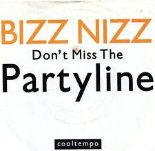 """BIZZ NIZZ - DON'T MISS THE PARTYLINE - PS - 80's - 7"""" VINYL"""