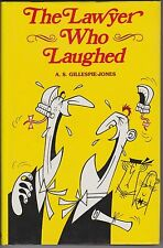 The Lawyer Who Laughed, A S Gillespie-Jones. In Stock in Australia