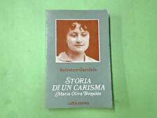 STORIA DI UN CARISMA MARIA OLIVA BONALDO SALVATORE GAROFALO CITTA' NUOVA