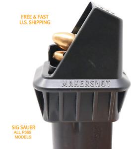 MAKERSHOT Specifically for Sig Sauer P365, P365AS, & P365XL Magazine SPEEDLOADER