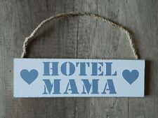 Deko Holz Hänger Holzschild Hotel Mama  - Shabby - 27 x 8 cm