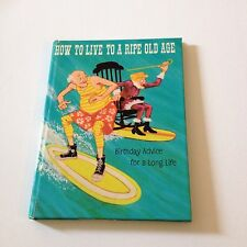 1971 Hallmark Small Gift Book How To Live To A Ripe Old Age Harry West