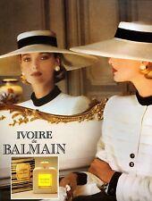 ▬► Parfum Perfume BALMAIN Ivoire Femme Original French Print ad Publicité 1989