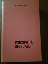 R. Von Krafft Ebing - Psicopatia Sessuale 1964 Edizioni Mediterranee