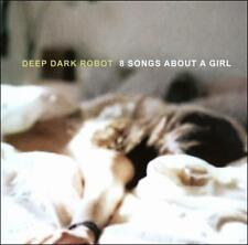 Deep Dark Robot (LINDA PERRY) - 8 Songs About A Girl (4 NON BLONDES)