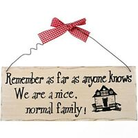 Remember As Far As Anyone Plaque - Family Sign Wooden Hanging Knows We Normal