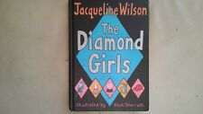 The Diamond Girls signed by Jacqueline Wilson (Hardback First/First Edit, 2004)
