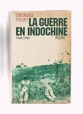 LA GUERRE D INDOCHINE 1945-1954