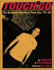 Touch and Go: The Complete Hardcore Punk Zine '79-'83 by Tesco Vee, Steve Miller