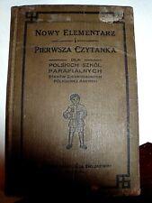 NOWY ELEMENTARZ  PIERWSZA CZYTANKA   DLA POLSKICH SZKOL 1921