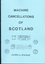 MACHINE CANCELLATIONS of SCOTLAND, James Mackay