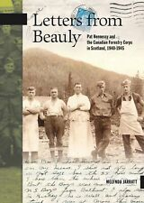 Letters from Beauly Pat Hennessy and the Canadian Forestry Corps in Scotland, 1