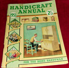 HANDICRAFT ANNUAL No.3,1953 FOR THE HOME HANDYMAN:HANDICRAFT PUBLICATIONS