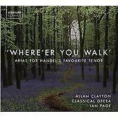 Where'er You Walk: Arias for Handel's Favourite Tenor (2016)