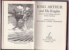 KING ARTHUR AND HIS KNIGHTS Elizabeth Merchant (Childrens Classics) HC