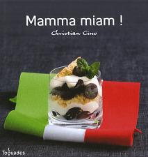 Mamma Miam ! - Christian Cino